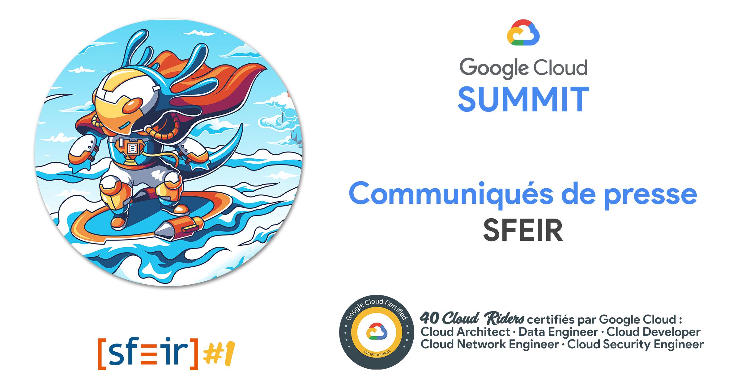 Communiqués de presse SFEIR - Google Cloud Summit 2019